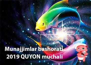 Munajjimlar bashorati 2019 baliq muchali.