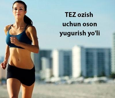 TEZ ozish uchun oson yugurish yo'li