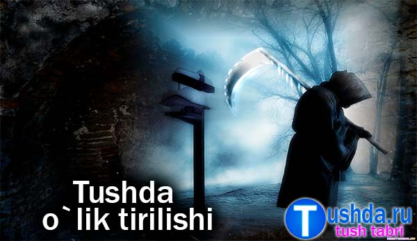 Tushda o`lik tirilishi
